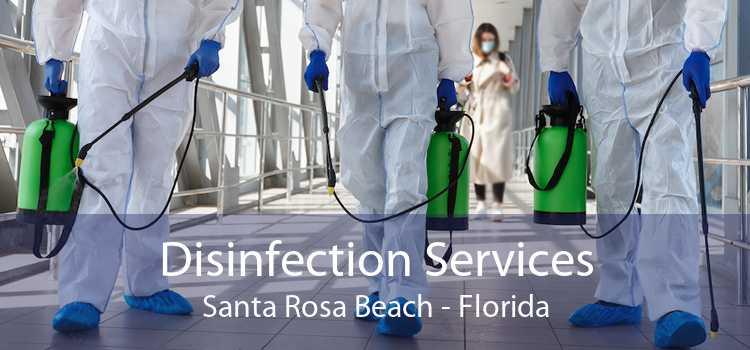 Disinfection Services Santa Rosa Beach - Florida