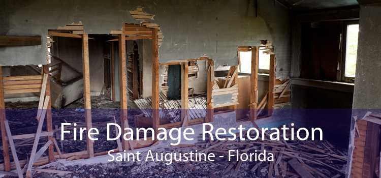 Fire Damage Restoration Saint Augustine - Florida