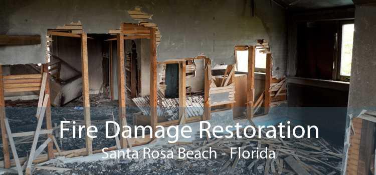 Fire Damage Restoration Santa Rosa Beach - Florida