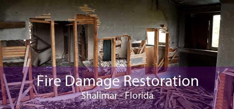 Fire Damage Restoration Shalimar - Florida