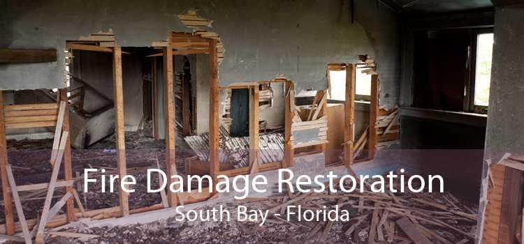 Fire Damage Restoration South Bay - Florida