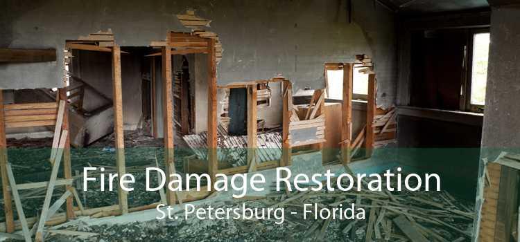 Fire Damage Restoration St. Petersburg - Florida
