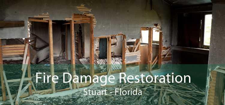 Fire Damage Restoration Stuart - Florida
