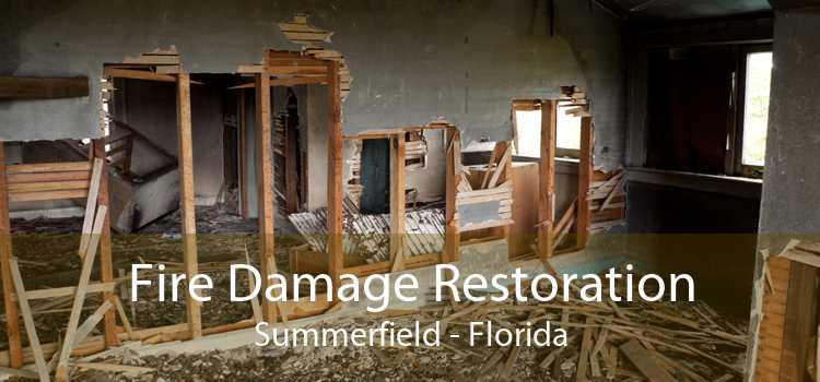 Fire Damage Restoration Summerfield - Florida