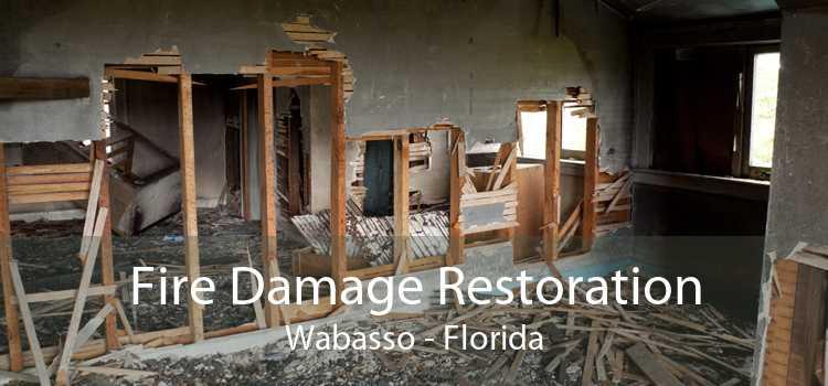 Fire Damage Restoration Wabasso - Florida