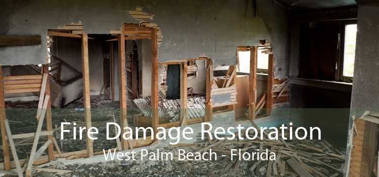 Fire Damage Restoration West Palm Beach - Florida