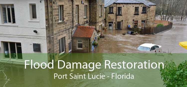 Flood Damage Restoration Port Saint Lucie - Florida