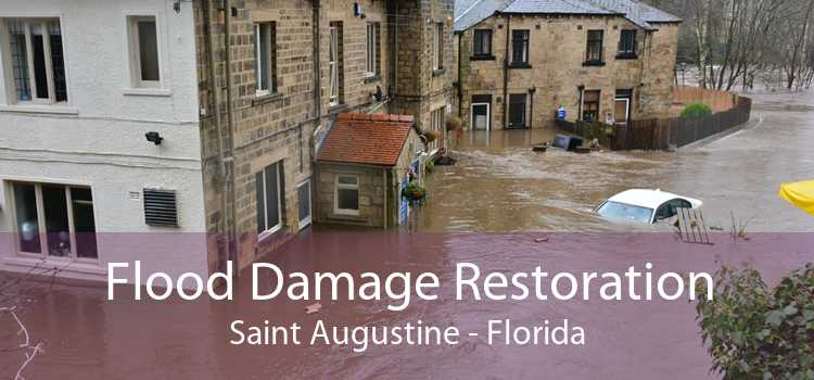 Flood Damage Restoration Saint Augustine - Florida