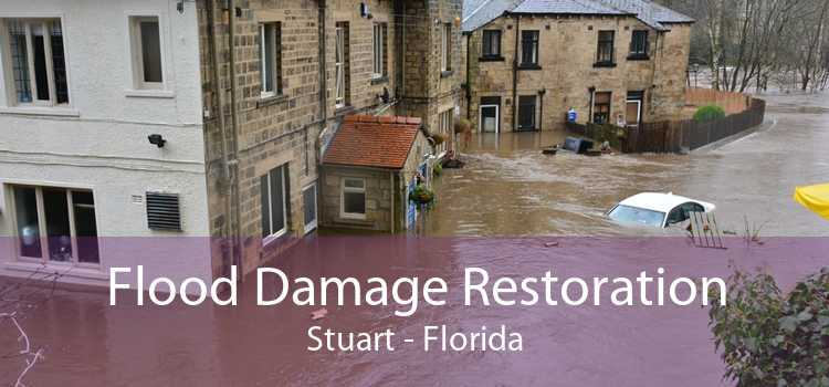 Flood Damage Restoration Stuart - Florida