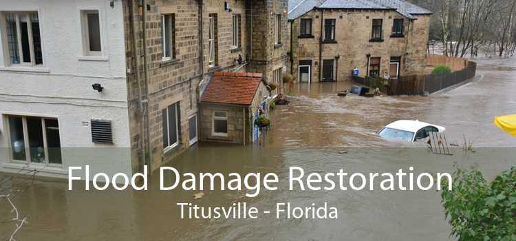 Flood Damage Restoration Titusville - Florida