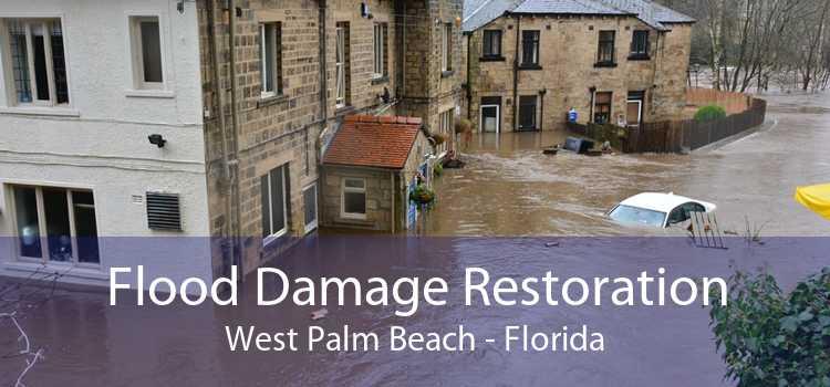 Flood Damage Restoration West Palm Beach - Florida