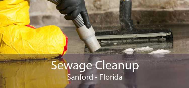Sewage Cleanup Sanford - Florida