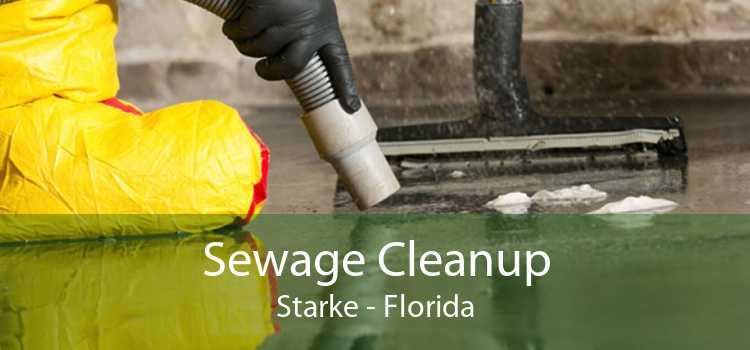 Sewage Cleanup Starke - Florida