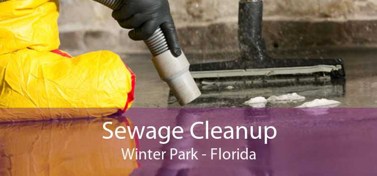 Sewage Cleanup Winter Park - Florida