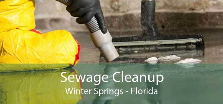 Sewage Cleanup Winter Springs - Florida