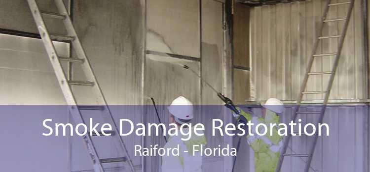 Smoke Damage Restoration Raiford - Florida