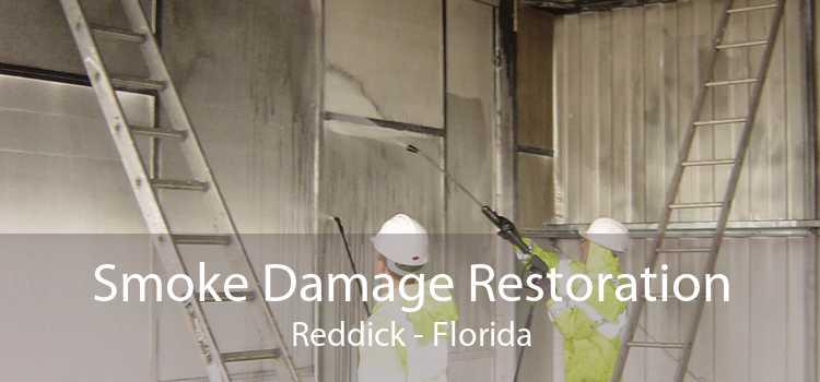 Smoke Damage Restoration Reddick - Florida