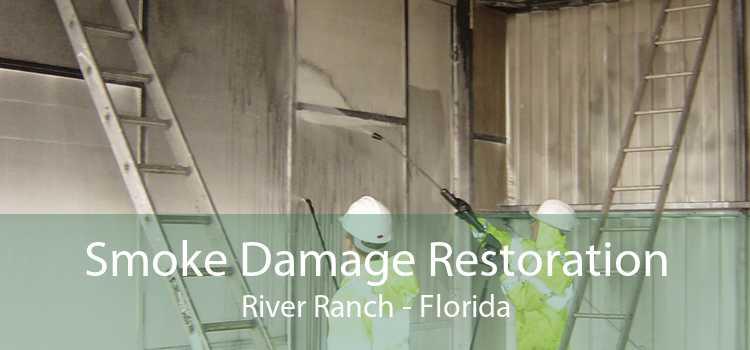 Smoke Damage Restoration River Ranch - Florida
