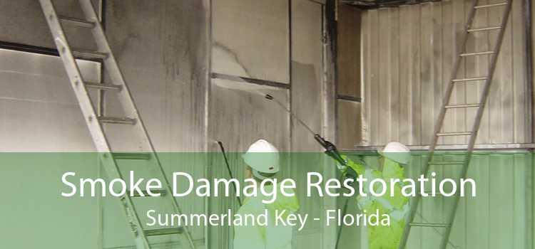 Smoke Damage Restoration Summerland Key - Florida