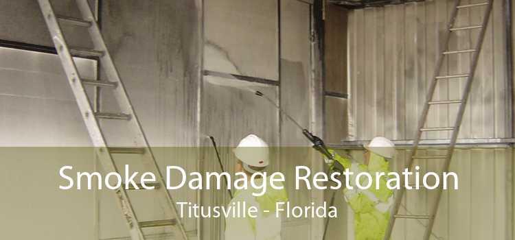 Smoke Damage Restoration Titusville - Florida