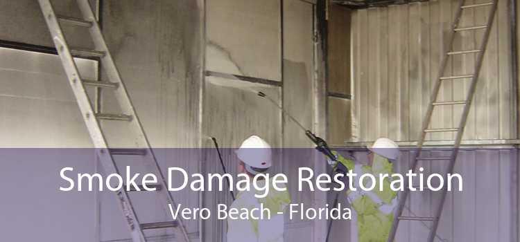 Smoke Damage Restoration Vero Beach - Florida