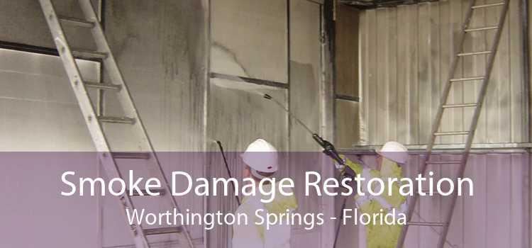 Smoke Damage Restoration Worthington Springs - Florida