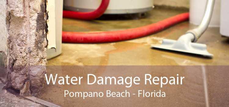 Water Damage Repair Pompano Beach - Florida