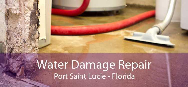 Water Damage Repair Port Saint Lucie - Florida
