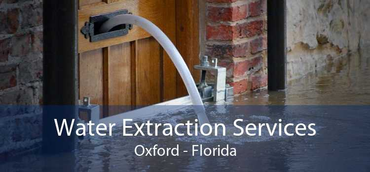 Water Extraction Services Oxford - Florida