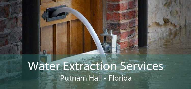 Water Extraction Services Putnam Hall - Florida