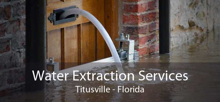Water Extraction Services Titusville - Florida