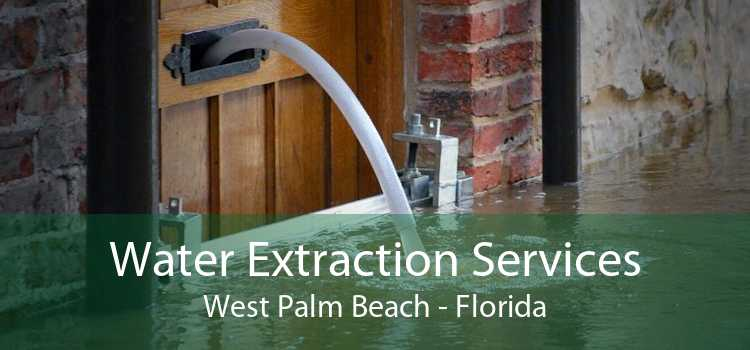 Water Extraction Services West Palm Beach - Florida